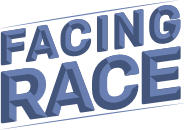 Facing Race