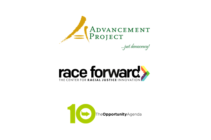 Advancement Project, Race Forward, The Opportunity Agenda