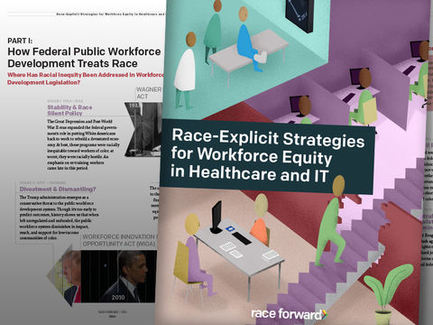 Cover and inside pages of Race Explicit Strategies for Workforce Equity in Healthcare and IT